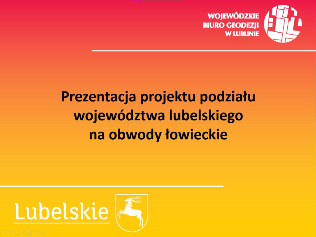 Prezentacja projektu podziału województwa lubelskiego na obwody łowieckie