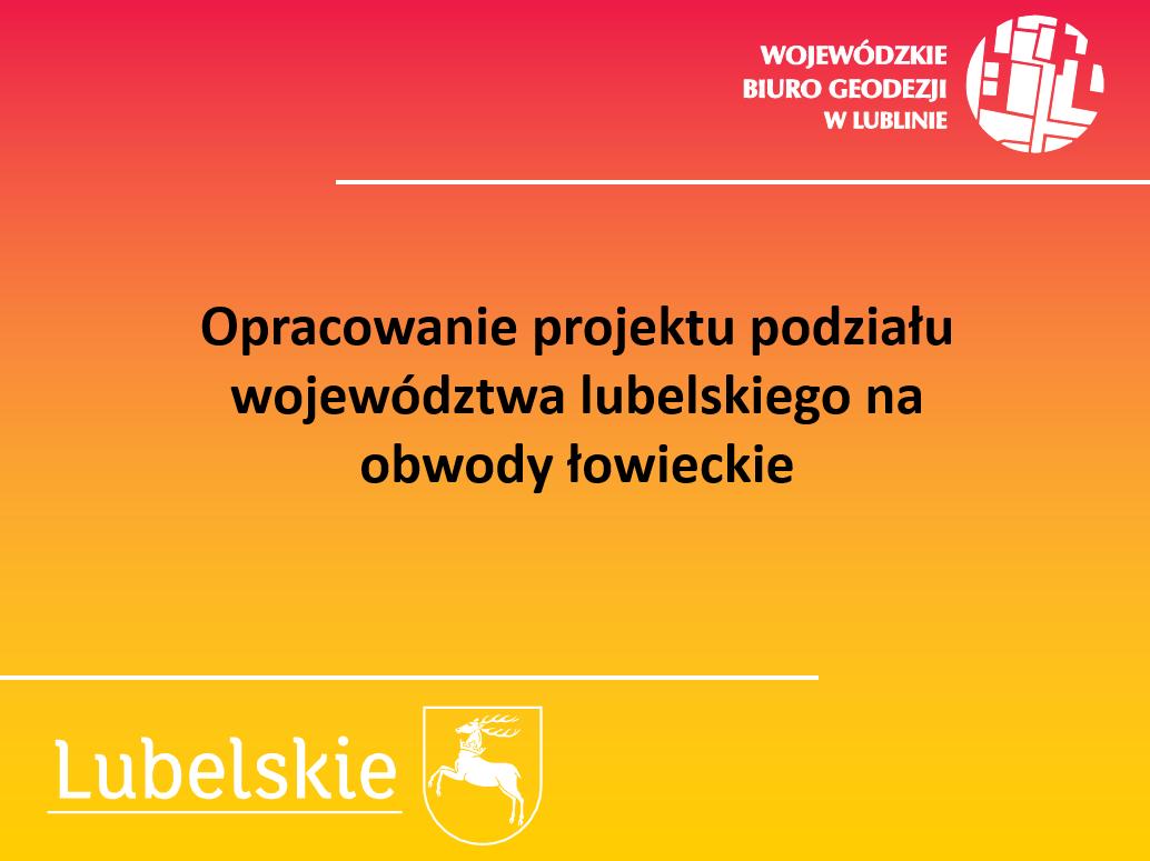 Opracowanie projektu podziału województwa lubelskiego na obwody łowieckie